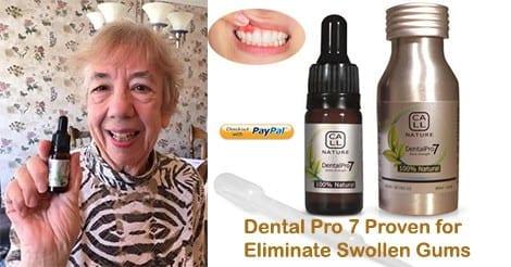 Dental Pro 7 VS swollen gums