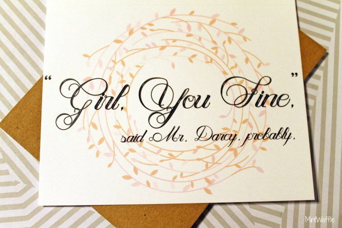 "Funny Valentines by Denver Makers: ""Girl, you fine,"" said Mr. Darcy, probably."