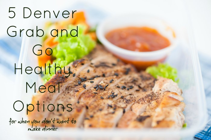 Denver healthy grab and go meal services for when you don't want to cook.