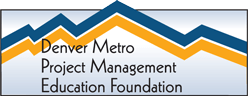 Denver Metro Project Management Education Foundation