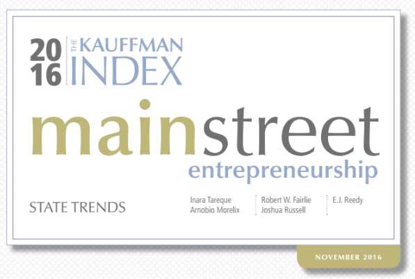 View the 2016 Kauffman Index of Main Street Entrepreneurship