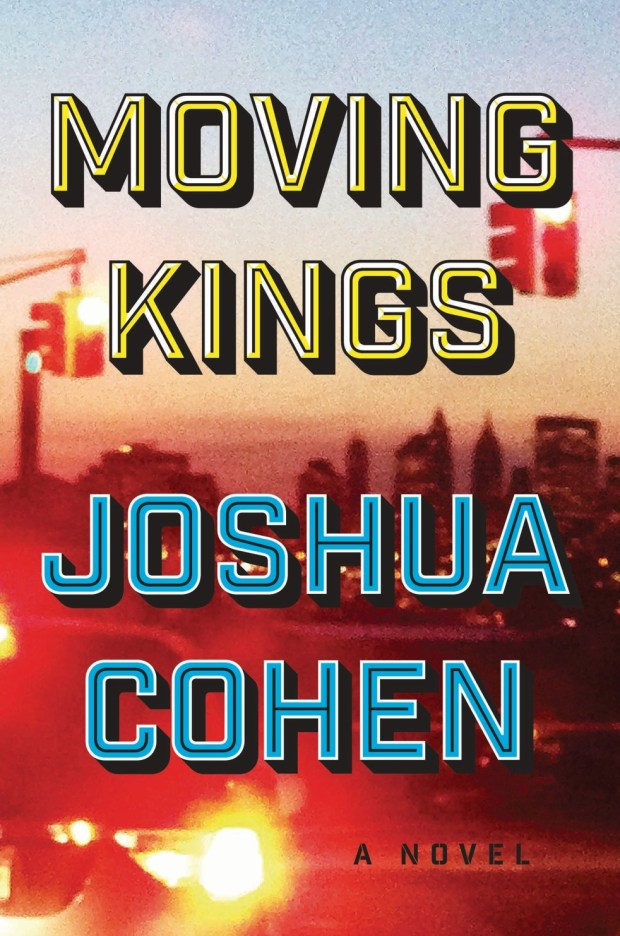 """Moving Kings"" by Joshua Cohenv"