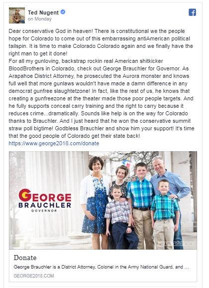 Ted Nugent endorses George Brauchler for Colorado governor.