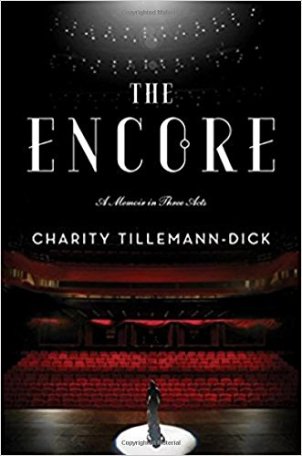 """""""The Encore"""" by Charity Tillemann-Dick"""