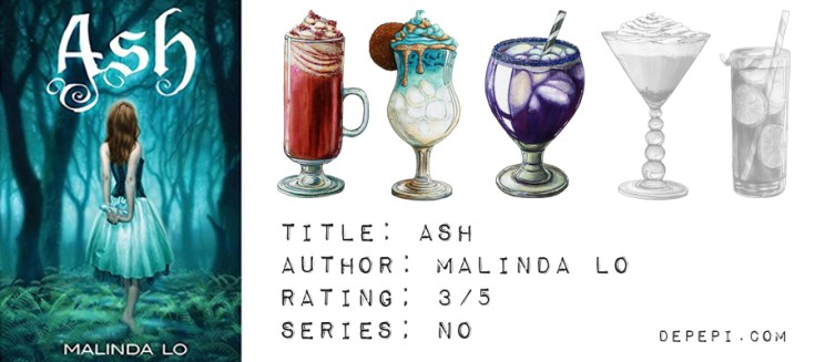 ash by malinda lo, ash malinda lo, ash, malinda lo, fantasy, amreading, amreadingfantasy, review, depepi, depepi.com