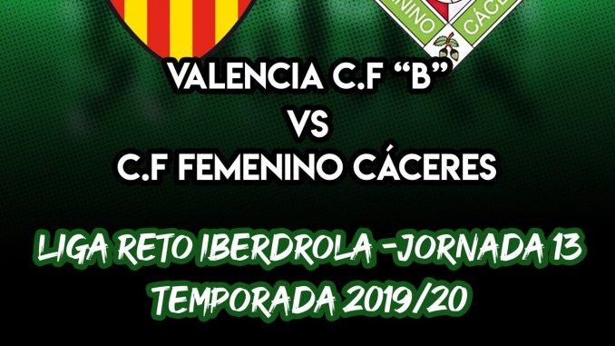 "Previa del partido VALENCIA C.F ""B"" – C.F FEMENINO CÁCERES"