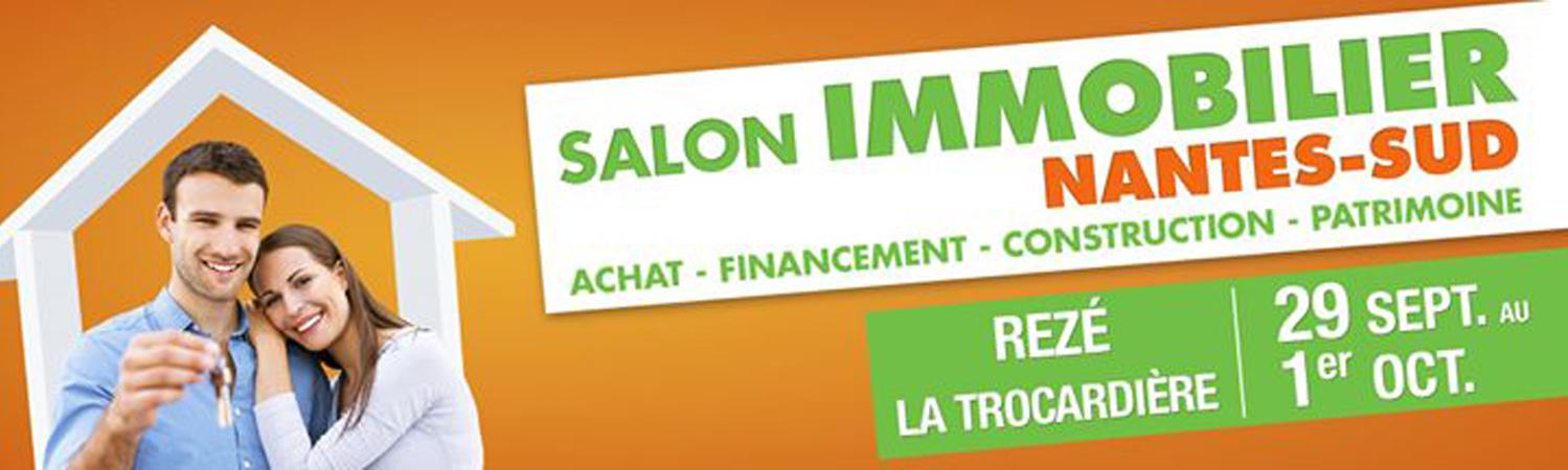 Salon Immobilier NANTES SUD  La Trocardire  REZE  29 Septembre au 1ier Octobre 2017
