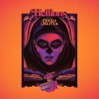 Hellions - Opera Oblivia (Review)