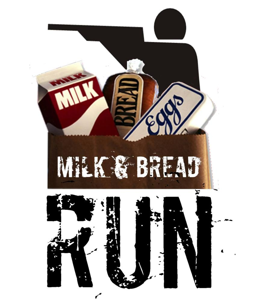 Milk & Bread Run