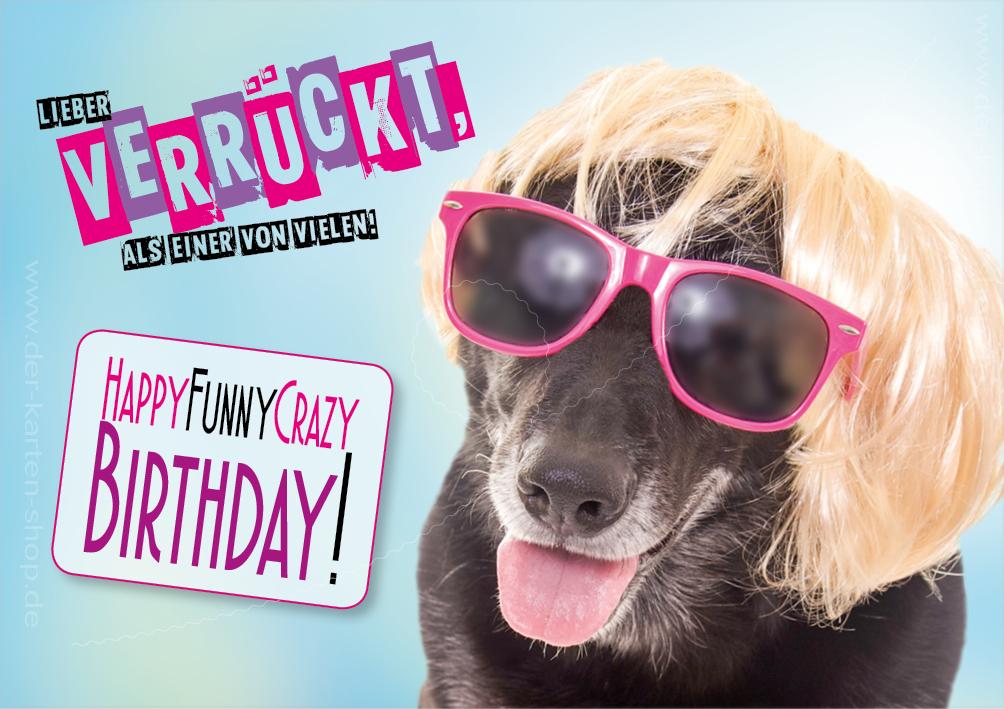 Doppelkarte Geburtstagskarte verrckter Hund Lieber