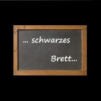 SCHWARZES BRETT