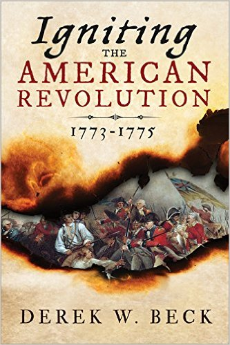 Igniting the American Revolution
