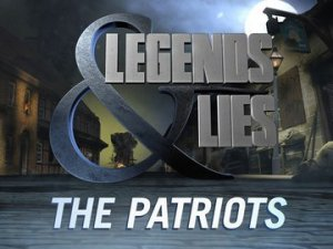 Legends and Lies--The Patriots on FOX News