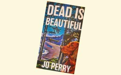 Better & Better: Dead is Beautiful Reviewed.