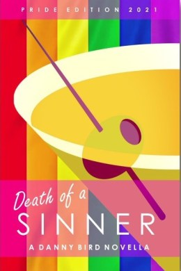 Death of a Sinner - Pride 21 Edition