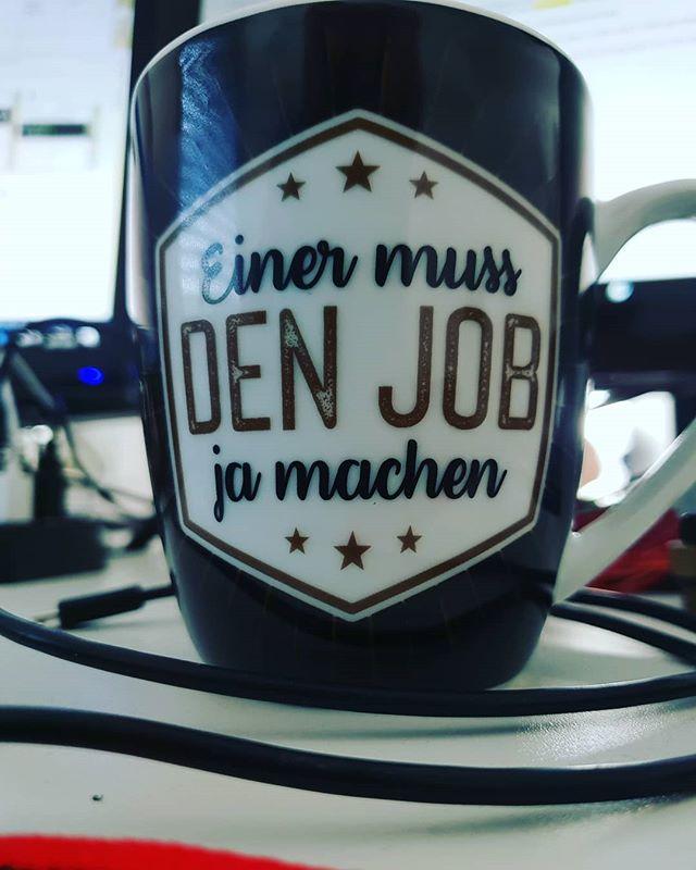 Meine neue Kaffeetasse im Büro. Wie wahr