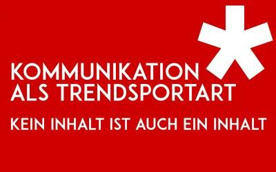 Kommunikation als Trendsportart