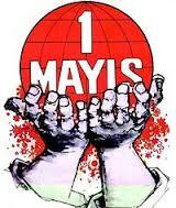 1 mayis 1 Mayıs Aforizmaları1 Mayıs Aforizmaları