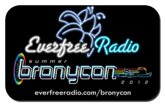 EverFree Radio and BronyCon