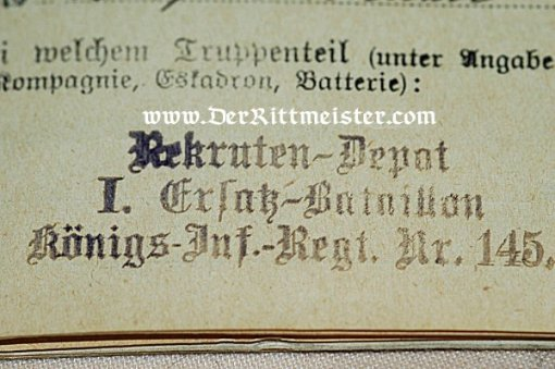 MILITÄRPAß TO A SOLDIER SERVING IN INFANTERIE-REGIMENT Nr 145 - Imperial German Military Antiques Sale