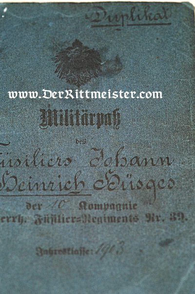 MILITÄRPAß TO A SOLDIER SERVING IN FÜSILIER-REGIMENT Nr 39 - Imperial German Military Antiques Sale