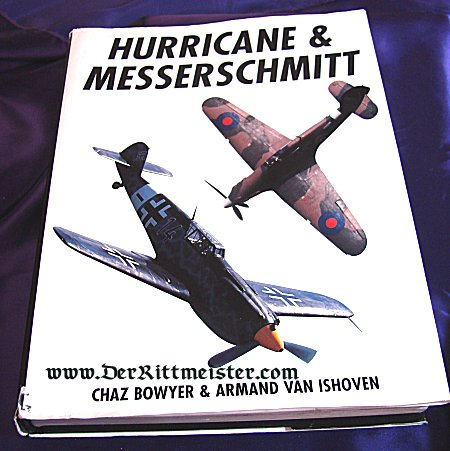 GERMANY - BOOK - HURRICANE & MESSERSCHMITT by CHAZ BOYER & ARMAND VAN ISHOVEN - Imperial German Military Antiques Sale