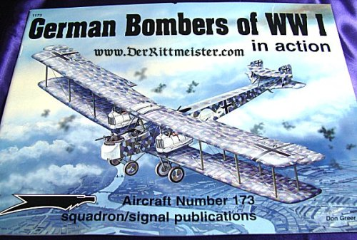 GERMANY - BOOK - GERMAN BOMBERS OF WW I IN ACTION by DON GREER - Imperial German Military Antiques Sale