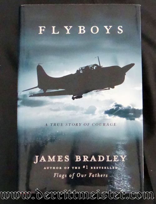 FLYBOYS: A STORY OF COURAGE BY JAMES BRADLEY - Imperial German Military Antiques Sale