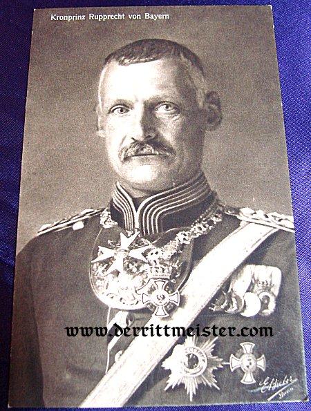 POSTCARD - KRONPRINZ RUPPRECHT - BAVARIA - Imperial German Military Antiques Sale