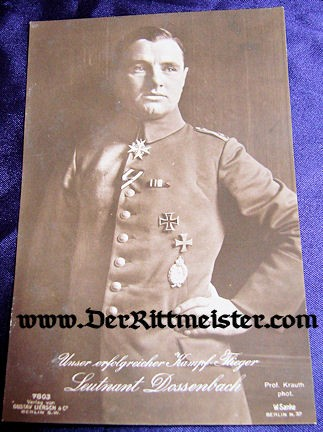 GUSTAV LIERSCH POSTCARD Nr 7803 OF PLM WINNER LEUTNANT ALBERT DOSSENBACH - Imperial German Military Antiques Sale