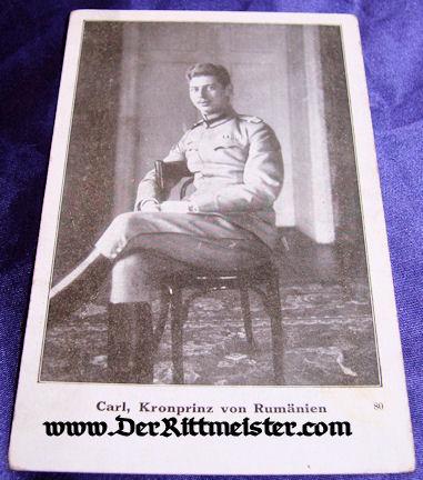 POSTCARD - KRONPRINZ CARL - ROMANIA - Imperial German Military Antiques Sale