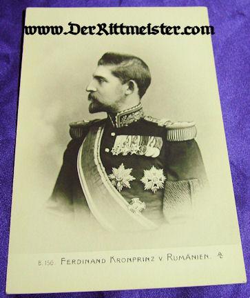 POSTCARD - CROWN PRINCE FERDINAND - ROMANIA - Imperial German Military Antiques Sale
