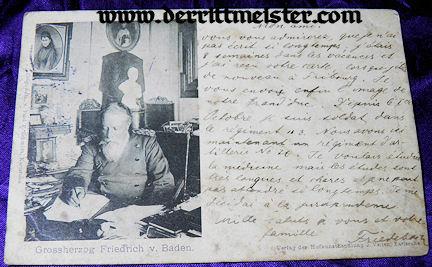 POSTCARD - GROßHERZOG FRIEDRICH I - BADEN - Imperial German Military Antiques Sale