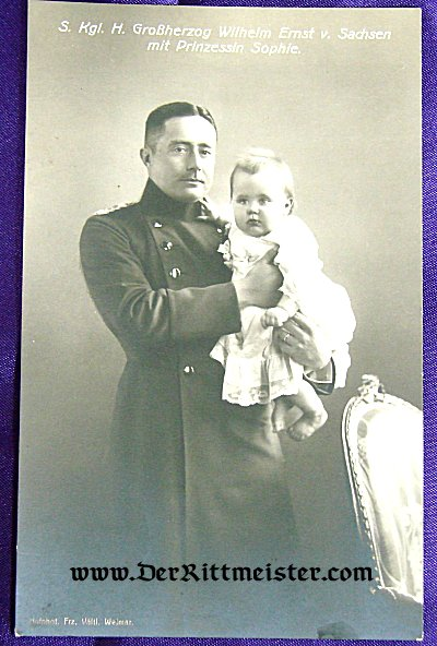 POSTCARD - GRAND DUKE WILHELM ERNST AND PRINZESSIN SOPHIE - SAXE-WEIMAR - Imperial German Military Antiques Sale