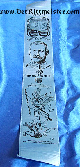 VIVAT RIBBON - KRONPRINZ RUPPRECHT OF BAVARIA - BATTLE OF METZ - Imperial German Military Antiques Sale