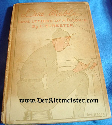 U.S. - BOOK - DERE MABLE: LOVE LETTERS OF A ROOKIE by EDWARD STREETER - Imperial German Military Antiques Sale