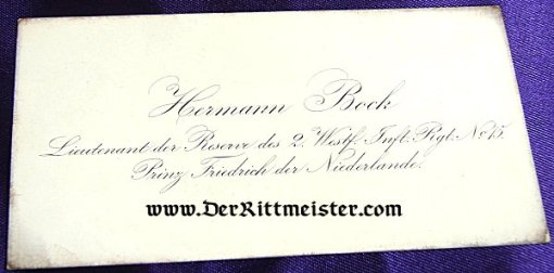 GERMANY - CALLING CARD - LIEUTENANT der RESERVE HERMANN BOCK - INFANTERIE-REGIMENT PRINZ FRIEDRICH der NIEDERLANDE (2. WESTFÄLISCHES) Nr 15. - Imperial German Military Antiques Sale