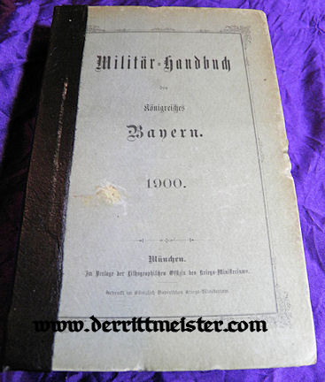 BAVARIA - HANDBUCH - 1900 MILITÄR=HANDBUCH - Imperial German Military Antiques Sale