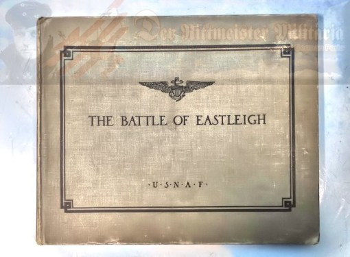 BOOK - THE BATTLE OF EASTLEIGH, ENGLAND - Imperial German Military Antiques Sale