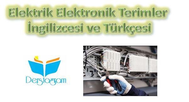 Elektrik elektronik terimler ingilizcesi teknik ingilizce