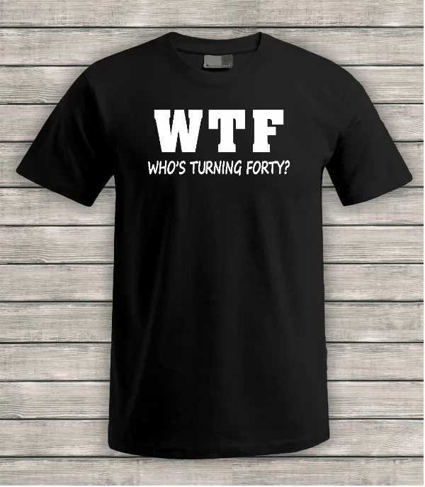 WTF-whos-turning-forty