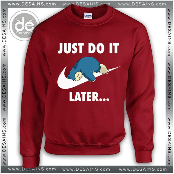Sweatshirt Just DO It Snorlax Sleep Pokemon Sweatshirt Womens & Mens Red