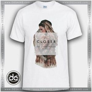 Buy Tshirt The Chainsmokers Closer Tshirt mens Tshirt womens