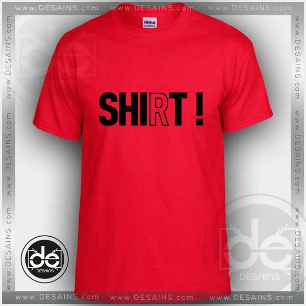 Buy Tshirt Shit Shirt Tshirt mens Tshirt womens Tees Size S-3XL