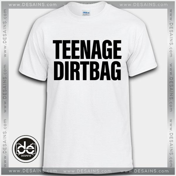 Buy Tshirt Teenage Dirtbag Tshirt mens Tshirt womens Tees Size S-3XL