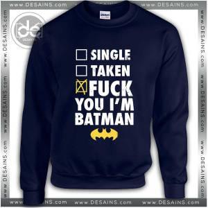 Buy Sweatshirt Fuck Batman Sweater Womens and Sweater Mens