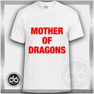 Tshirt Mother Of Dragons Daenerys Targaryen Tshirt mens Tshirt womens Tees Size S-3XL