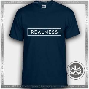Buy Tshirt Realness Tshirt mens Tshirt womens Tees Size S-3XL