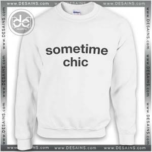 Buy Sweatshirt Sometime Chic Sweater Womens and Sweater Mens