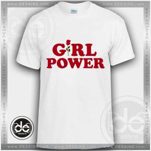 Buy Tshirt Girl Power Quote Tshirt mens Tshirt womens Tees size S-3XL